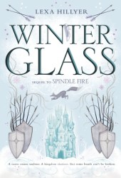 Winter Glass (Spindle Fire #2) Book