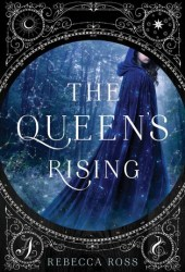 The Queen's Rising Pdf Book
