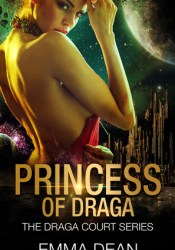 Princess Of Draga (Draga Court, #1) Pdf Book