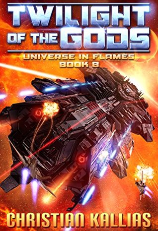 Twilight of the Gods (Universe in Flames, #8)