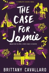 The Case for Jamie (Charlotte Holmes #3)