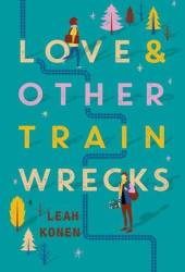 Love and Other Train Wrecks Pdf Book