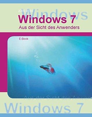 Windows7 - Aus Sicht des Anwenders