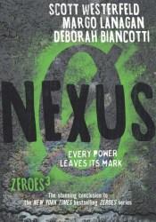Nexus (Zeroes #3) Pdf Book