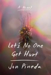 Let's No One Get Hurt Pdf Book