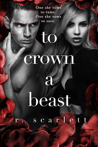 Blog Tour Review:  To Crown a Beast by R. Scarlett