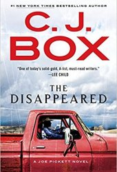 The Disappeared (Joe Pickett, #18) Book