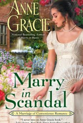 Marry in Scandal (Marriage of Convenience, #2) Pdf Book
