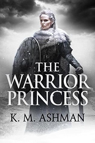 The Warrior Princess (The Blood of Kings #4)