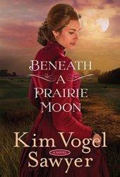 Beneath a Prairie Moon Book