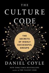 The Culture Code: The Secrets of Highly Successful Groups Book Pdf