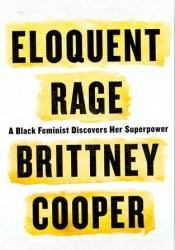 Eloquent Rage: A Black Feminist Discovers Her Superpower Pdf Book