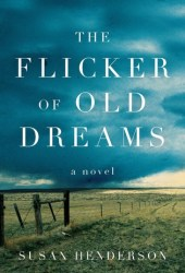 The Flicker of Old Dreams Pdf Book