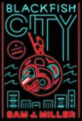 Blackfish City Pdf Book