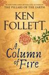 A Column of Fire (Kingsbridge, #3)