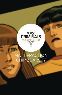 Sex Criminals: Volume Four: Fourgy