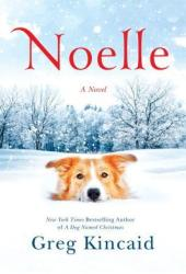 Noelle (A Dog Named Christmas #3)