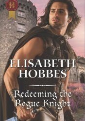 Redeeming the Rogue Knight (The Danby Brothers #2) Pdf Book