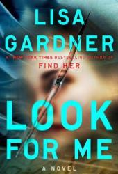 Look For Me (Detective D.D. Warren, #9)