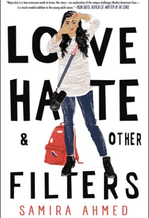 EE18ers ~ Love, Hate, & Other Filters Aesthetics by Samira Ahmed + Giveaway!