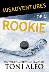 Misadventures of a Rookie (Misadventures, #11) Book