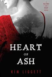 Heart of Ash (Blood and Salt, #2) Pdf Book