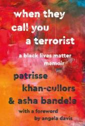 When They Call You a Terrorist: A Black Lives Matter Memoir Book Pdf