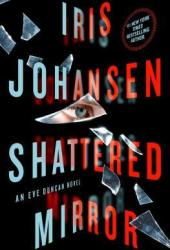 Shattered Mirror (Eve Duncan, #23) Book