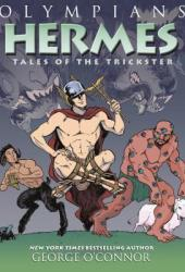 Hermes: Tales of the Trickster (Olympians, #10)