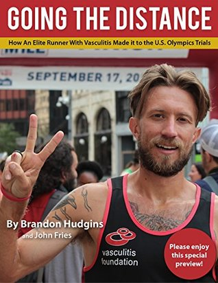 Going the Distance: How an Elite Runner with Vasculitis made it to the U.S. Olympic Trials