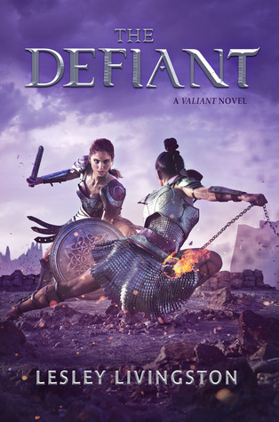 The Defiant (The Valiant, #2)