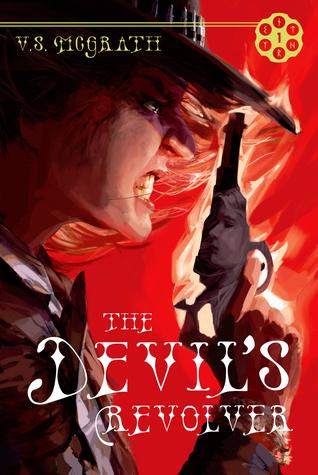 The Devil's Revolver (The Devil's Revolver #1)