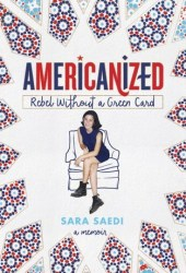 Americanized: Rebel Without a Green Card Pdf Book