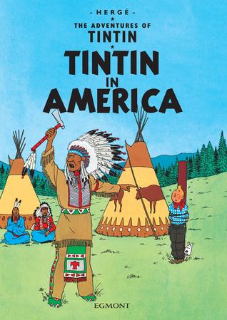 Tintin in America (Tintin #3 )