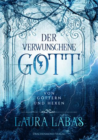 Der verwunschene Gott (Von Göttern und Hexen, #1)