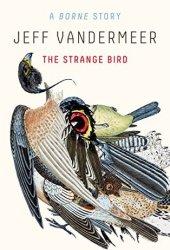 The Strange Bird: A Borne Story Book