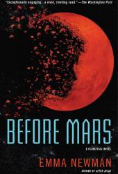 Before Mars (Planetfall, #3) Book