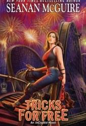 Tricks for Free (InCryptid, #7) Pdf Book