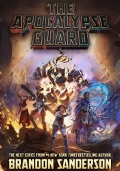 The Apocalypse Guard (Apocalypse Guard, #1) Pdf Book