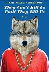 They Can't Kill Us Until They Kill Us Book Pdf
