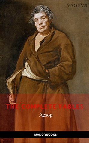 Aesop: The Complete Fables [newly updated]