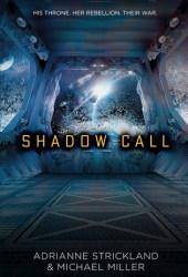 Shadow Call (Kaitan Chronicles, #2) Pdf Book