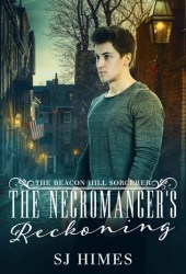 The Necromancer's Reckoning (The Beacon Hill Sorcerer, #3) Pdf Book