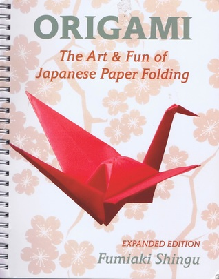 Origami: The Art & Fun of Japanese Paper Folding