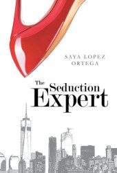 The Seduction Expert (The Seduction Expert #1) Pdf Book