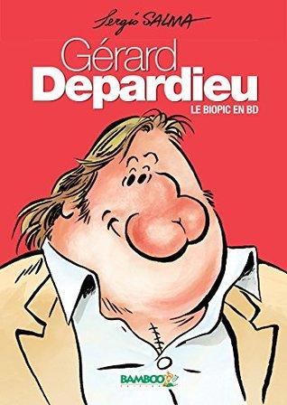 Gérard Depardieu: Le Biopic en BD