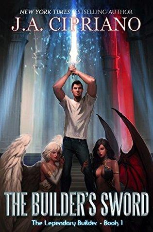 The Builder's Sword (The Legendary Builder, #1)