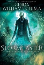 Stormcaster (Shattered Realms, #3) Book