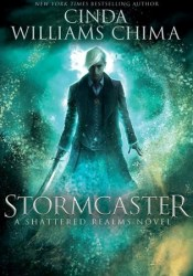 Stormcaster (Shattered Realms, #3) Pdf Book