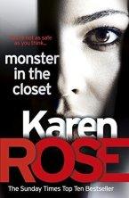 Monster in the Closet by Karen      Rose